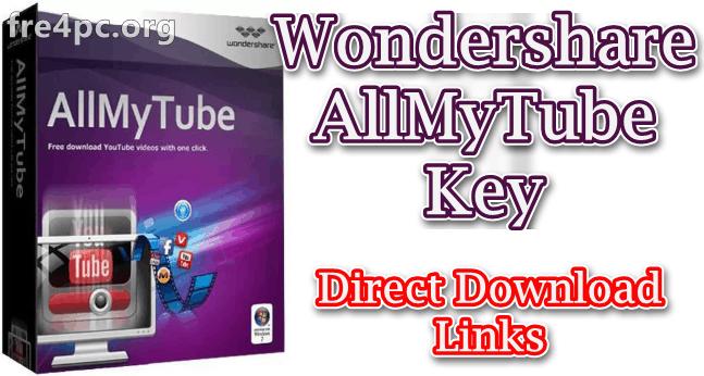Wondershare AllMyTube 7 4 3 1 With Key Free Download