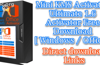 Mini KMS Activator Ultimate 1.6 Activator Free Download [ Windows Office ]