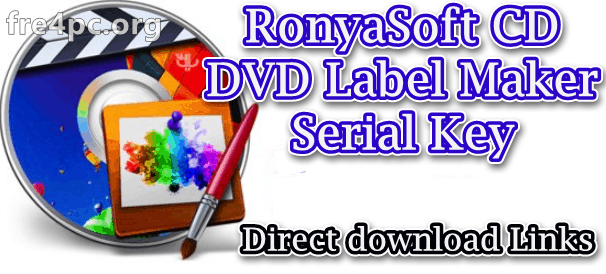 RonyaSoft CD DVD Label Maker Serial Key