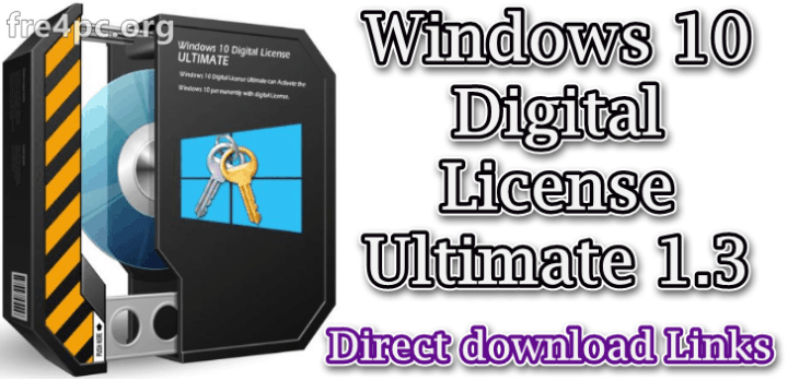 Windows 10 Digital License Ultimate 1.3 Free Download