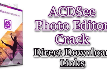 ACDSee Photo Editor Crack