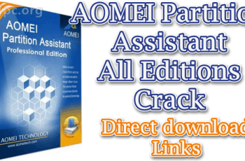 AOMEI Partition Assistant All Editions Crack