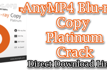 AnyMP4 Blu-ray Copy Platinum Crack