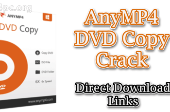 AnyMP4 DVD Copy Crack