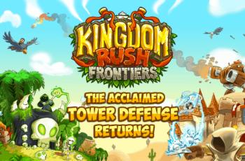 Kingdom Rush Frontiers v3.1.02 MOD APK