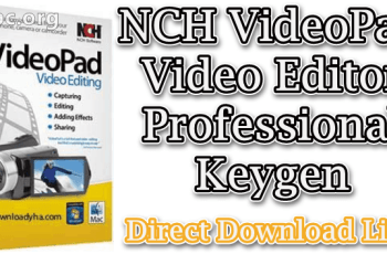 NCH VideoPad Video Editor Professional Keygen