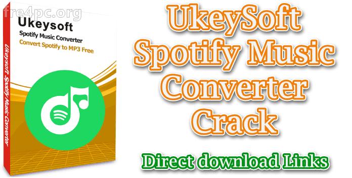 UkeySoft Spotify Music Converter 2 7 3 With Crack [Latest]