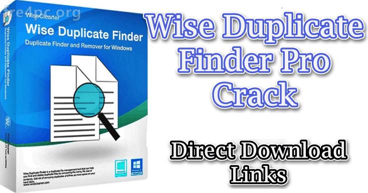 Wise Duplicate Finder Pro Crack