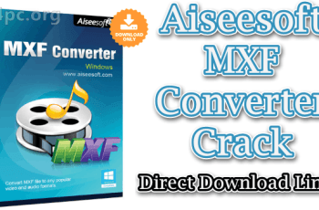 Aiseesoft MXF Converter Crack