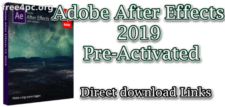 Adobe After Effects 2019 Pre-Activated