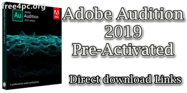 Adobe Audition 2019 Pre-Activated