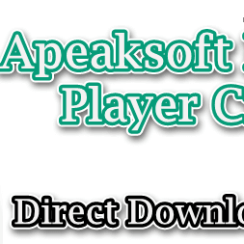 Apeaksoft Blu-ray Player Crack