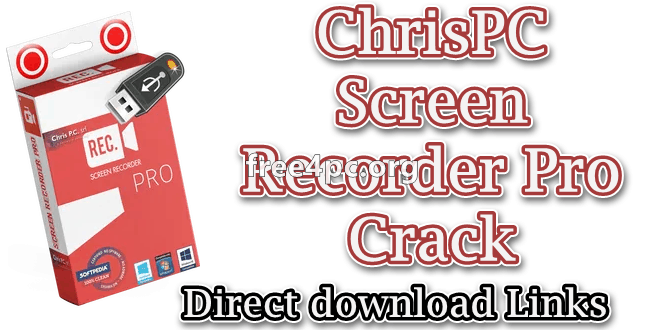 ChrisPC Screen Recorder Pro Crack