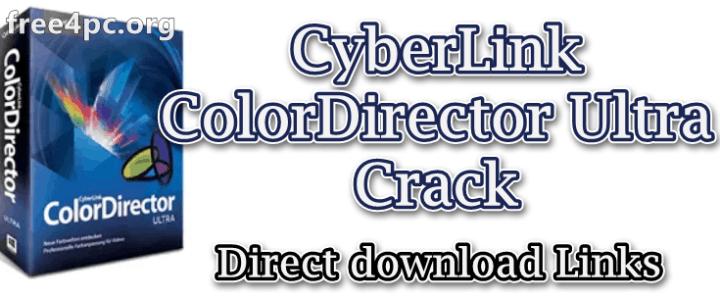 CyberLink ColorDirector Ultra Crack