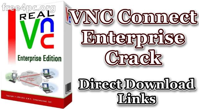 VNC Connect Enterprise Crack