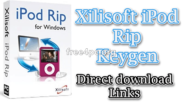 Xilisoft iPod Rip Keygen