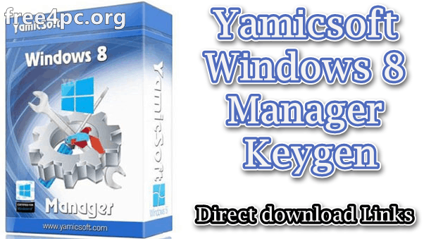 Yamicsoft Windows 8 Manager Keygen