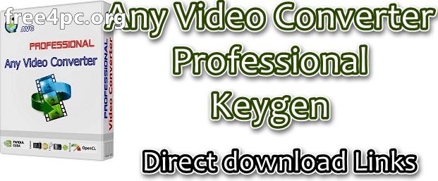 Any Video Converter Professional Keygen