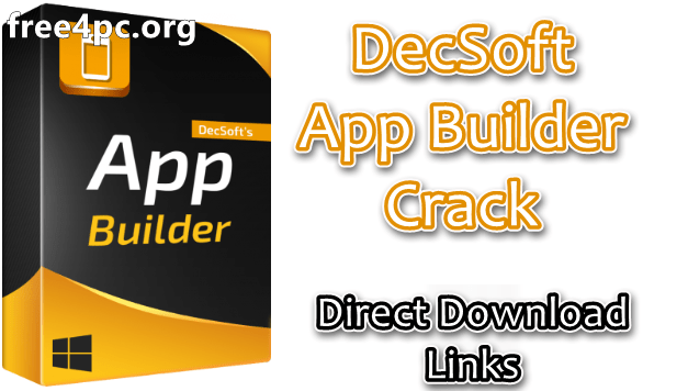 DecSoft App Builder Crack