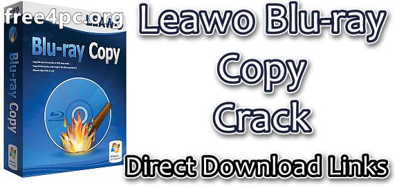 Leawo Blu-ray Copy Crack