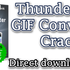 ThunderSoft GIF Converter Crack