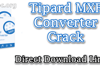 Tipard MXF Converter Crack