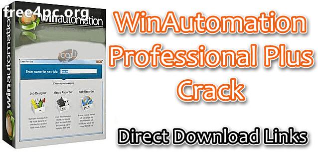 WinAutomation Professional Plus Crack