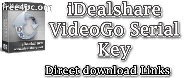 iDealshare VideoGo Serial Key