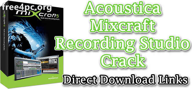 Acoustica Mixcraft Recording Studio Crack