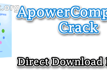 ApowerCompress Crack