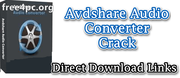 Avdshare Audio Converter Crack