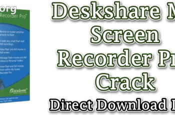 Deskshare My Screen Recorder Pro Crack
