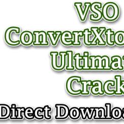 VSO ConvertXtoVideo Ultimate Crack