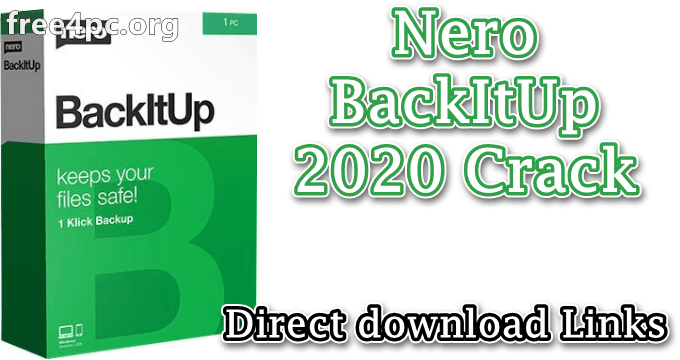 Nero BackItUp 2020 Crack