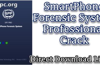SmartPhone Forensic System Professional Crack