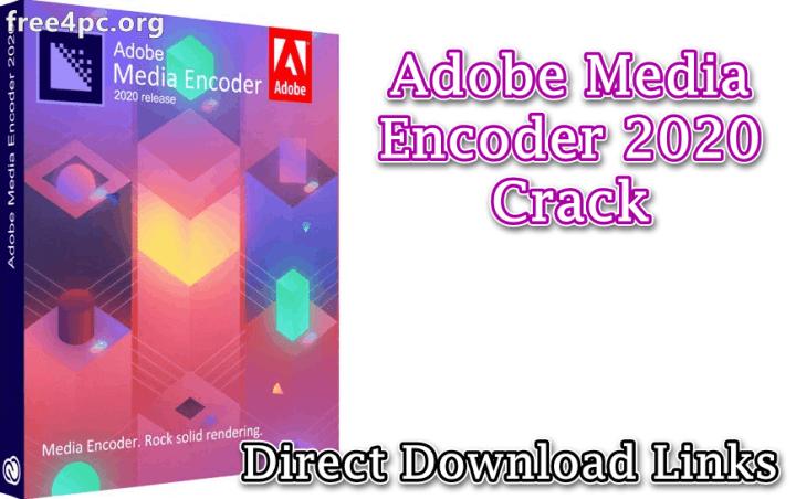 Adobe Media Encoder 2020 Crack