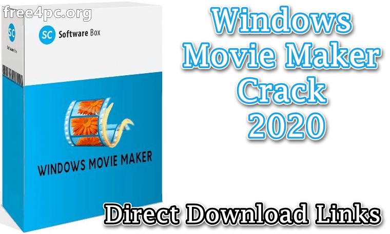 Windows Movie Maker Crack Free Download Latest