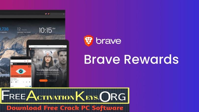 Brave Browser 1.22.71 Crack Plus License Key 2021 Download 64-bit [ LATEST ]