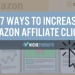 7 powerful ways to increase amazon affiliate clicks on your wordpress site - 7 Powerful Ways to Increase Amazon Affiliate Clicks on Your WordPress Site