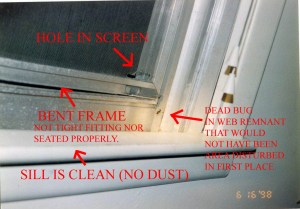 "Police photo taken day of crime. Note bent aluminum screen frame, 2nd cut in screen enabling latches to be opened from the outside. Note also clean sill that is counter to police narrative reports and testimony given during the trail stating that the sill was dusty and therefore nobody could have entered. Also police stated that cobwebs had not been disturbed further substantiating their claim that only Barton could have done it. Meanwhile police photos show cobweb locations very old that are in locations in which the removal of the screen would not have disturbed them. Furthermore investigative police and FBI tests have shown that cobwebs can easily be moved and re-attached by themselves. Our family has tried this ourselves and have found this to be true. Find a cobweb, take a pencil and move the fibers wherever you want to. They will automatically ""reattach"", no spider required! CLICK TO ENLARGE"