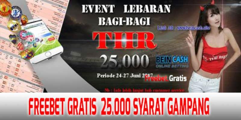 Promo Freebet Special Lebaran Rp 25000 Tanpa Deposit