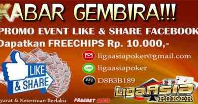Freebet Gratis Like Dan Share Rp 10.000 Dari LigaAsiaPoker.com