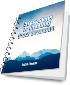 5 Easy Steps to Creating Great Sermons