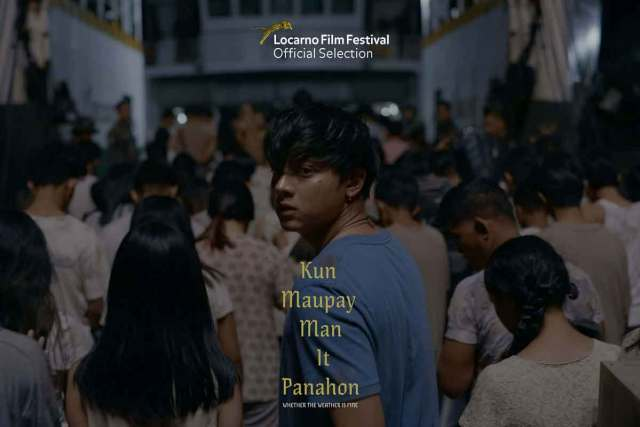 FreebieMNL - 'Kun Maupay Man It Panahon' Starring Daniel Padilla To Premiere At The Locarno Film Festival In Switzerland