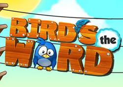 Bird's The Word