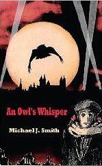An Owl's Whisper