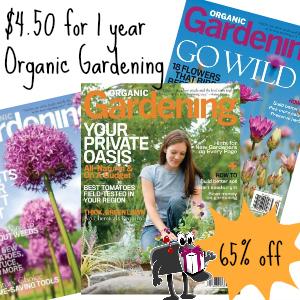 Deal $4.50 Organic Gardening Magazine