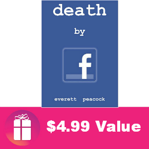 Free eBook: Death by Facebook ($4.99 Value)