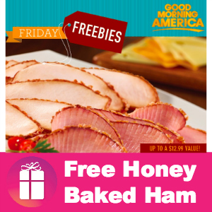 Freebie Honey Baked Ham