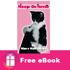 Free eBook: Meow or Never ($0.99 value)